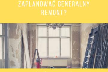 jak zaplanować generalny remont