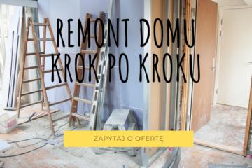 remont domu krok po kroku